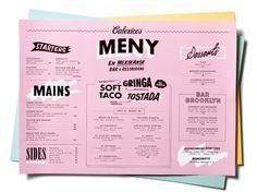 Best of Art of the Menu No. 3 - Calexico's Mexican in Stockholm, Sweden Menu Restaurant, Diner Menu, Restaurant Identity, Restaurant Design, Pizza Branding, Identity Branding, Visual Identity, Drink Menu Design, Menu Board Design