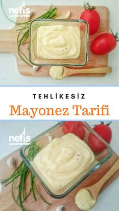 Easy : How to make a non-hazardous Mayonnaise Recipe? Safe in 386 people& book . Mayonnaise Recipe, Kitchen Words, Turkish Recipes, Kefir, Diet And Nutrition, Sauce Recipes, Food Court, Food To Make, Dessert Recipes