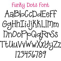 This Funky Dots Font Would Be Perfect For A Baby Shower Or Bridal Party