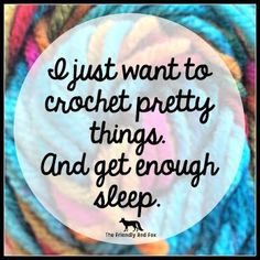Knitting Patterns Funny Funny Crochet Memes - The Friendly Red Fox