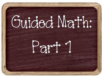 Great Ideas for Guided Math
