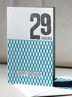 29 Again Letterpress Card by Smock Paper via Oh So Beautiful Paper