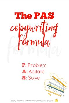 The PAS Copywriting Formula with Word Wise at Nonprofit Copywriter #WritingTips #Copywriting #SocialMediaCopywriting Easy Writing, Blog Writing, Writing Tips, Writing Websites, Writing Resources, Professional Writing, The Pa, Persuasive Writing, Copywriting