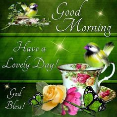 Good Morning Have a Lovely Day Spring Quote morning good morning morning quotes…