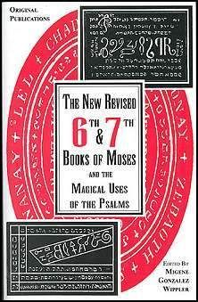 The New Revised Sixth and Seventh Books of Moses and the Magical Uses of the Psalms by Migene Gonzalez-Wippler (Paperback, for sale online Magick Book, Wiccan Spells, Witchcraft, Bible King James Version, Sigil Magic, Book Recommendations, Spelling, Psalms, Study