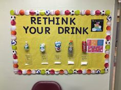 Rethink Your Drink bulletin board #physed