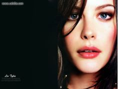 Liv Tyler-  My Livy actually looks like this Livy:) Very funny.