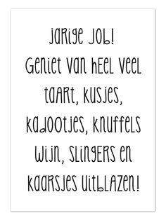 Wenskaart | Jarige Job #wenskaart #kaart #verjaardag Happy B Day, Day Wishes, Happy Quotes, Greeting Cards, Happy Birthday, Math, Birthdays, Design, Kunst