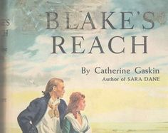 Check out Blakes Reach by Catherine Gaskin Author of Sara Dane on attictreasuresbyjudy