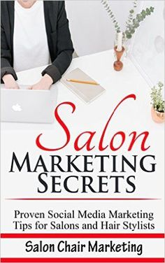 This is the top book for Salon Marketing in the world! I highly recommend it to you to help build your business on social media!