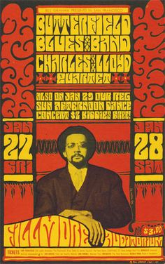 Butterfield Blues Band/Charles Lloyd Quartet, January 27 & 28 1967 - Fillmore Auditorium (San Francisco, CA) Art By Wes Wilson. Rock Band Posters, Type Posters, Music Posters, Art Posters, Vintage Concert Posters, Vintage Posters, Wes Wilson, Fillmore Auditorium, Psychedelic Rock