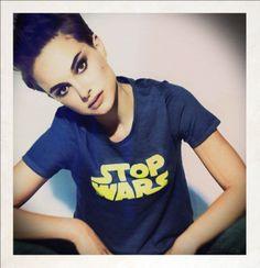Stop Wars... - Natalie Portman
