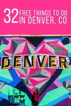 32 free things to do in denver