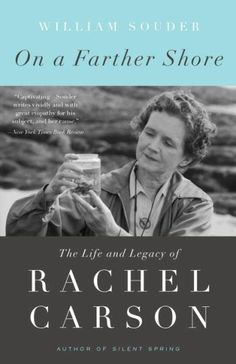Buy On a Farther Shore: The Life and Legacy of Rachel Carson, Author of Silent Spring by William Souder and Read this Book on Kobo's Free Apps. Discover Kobo's Vast Collection of Ebooks and Audiobooks Today - Over 4 Million Titles! Good Books, Books To Read, My Books, Devon, Rachel Carson, Spring Books, English, The Life, Book Lists