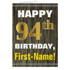 Bold Faux Wood Faux Gold 94th Birthday  Name Card - birthday cards invitations party diy personalize customize celebration