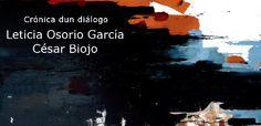 Leticia Osorio García + César Biojo: Crónica dun diálogo @ Museo Municipal - Ourense expo exposición