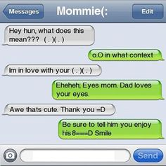 She has the most beautiful…eyes: | 22 Parents Who Are Still Getting The Hang Of This Emoticon Thing