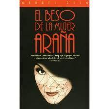 """""""El beso de la mujer araña"""" PQ7798.26 .U4 .B4 1994"""