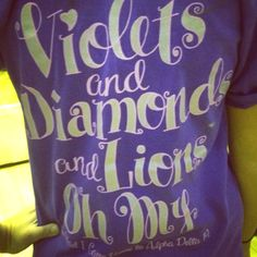 Violets and Diamonds and Lions, oh my! I'm glad I come home to Alpha Delta Pi! AWESOME bid day shirt.