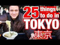 25 Things To Do Tokyo, Japan