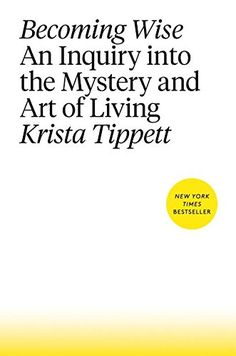 Becoming Wise: An Inquiry into the Mystery and Art of Liv... https://smile.amazon.com/dp/1594206805/ref=cm_sw_r_pi_dp_4x0CxbPHJ6N7Q