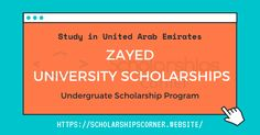 Zayed University Scholarships 2020-21 in United Arab Emirates  Fields of Study: Undergraduate Programs offered by the Zayed University  For more info, visit:   #ZayedUniversity #UAE #ZU #UndergraduateScholarship #ScholarshipsCorner Scholarships For College Students, Undergraduate Scholarships, University Tips, College Hacks, Study Inspiration, Study Motivation, United Arab Emirates, Study Tips, Study Abroad