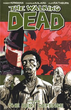 The Walking Dead Volume. 5: The Best Defense