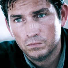 jim caviezel - the way of his acting to express his role's feeling. adorable