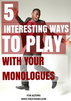 You have your dramatic, comedic, and classic monologue ready to go at a moments notice, right? Keep them fresh by pulling them out once in a while. And instead of practicing with them… play with them Theatre Auditions, Drama Theatre, Theater, Musical Theatre, Theatre Games, Drama School, Drama Class, Drama Drama, Drama Games