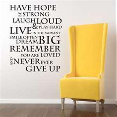 Inspiration along side a yellow big chair! Remain Positive!