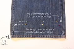 "Repinning this ""how to"" on hemming jeans so the original hem shows.  I tried this and it works GREAT!  Two tips for the novice tailor or seamstress: (1) right before you sew the ""cuff"" in place, remove all pins except the ones holding the cuff in place; and (2) do the length exercise for the first leg only - you can measure the cuff once you have it pinned/sewed for the other leg.  Easy!"