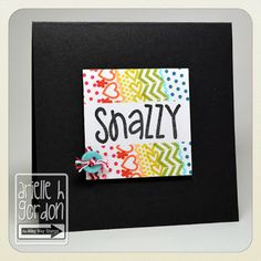Snappy Stampin' w/ Arielle: SNAZZY / TAWS Be Inspired #27... TAWS/ The Alley Way Stamps - Set(s): Mad Gab