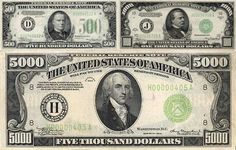 William McKinley was on the $500 bill, Grover Cleveland was on the $1,000, and James Madison was on the $5,000