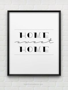 Awesome home sweet home print // instant download typographic print // black and white home decor print // printable wall art The post home sweet home print // instant download typographic pr ..