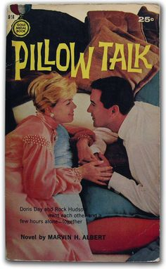 Pillow Talk by Marvin H. Albert — novelization of the l959 film starring Doris Day & Rock Hudson