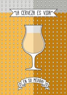 """*LA CERVEZA ES VIDA* EN SU MEDIDA! +diseño para el concurso """" #undedodeespuma dos dedos de frente"""", de cervecear."""