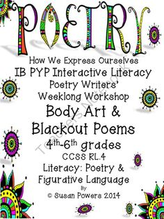An IB PYP Poetry Workshop How We Express Ourselves from Cool Teaching Tools on TeachersNotebook.com -  (32 pages)  - Art, body art, tattoos past and present. This is the focus as this week long poetry writers' workshop inquires into the methods that humans have used to express themselves over the centuries and cultures. Taking reluctant writers and turning them into ent