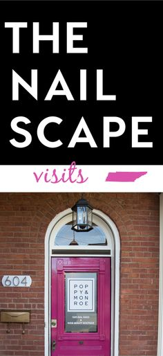 The Nailscape visits Poppy and Monroe, a new nail concept in Nashville, TN