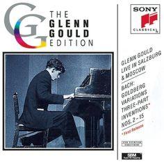 Glenn Gould Live in Salzburg & Moscow: Bach: Goldberg Variations, BWV 988 (from Salzburg Festival, 1959); Three-Part Inventions, BWV 788-801 (from Moscow, 1957) ~ Glenn Gould, http://www.amazon.com/dp/B0000028OE/ref=cm_sw_r_pi_dp_Q9Mwsb043XGPS