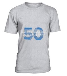 # 50th Birthday Sayings Design T-Shirt .  50th Birthday Sayings Design T-Shirt  HOW TO ORDER: 1. Select the style and color you want: 2. Click Reserve it now 3. Select size and quantity 4. Enter shipping and billing information 5. Done! Simple as that! TIPS: Buy 2 or more to save shipping cost!  This is printable if you purchase only one piece. so dont worry, you will get yours.  Guaranteed safe and secure checkout via: Paypal | VISA | MASTERCARD