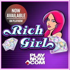 Luxurious riches may await you with 2x Wild symbols and rich bonus reels when you play Rich Girl at PlayNow.com