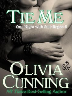Tie Me by Olivia Cunning