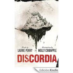Discordia: una lectura muy recomendable para entender el polvorín griego, y posible y desgraciadamente el camino que estamos tomando en España...