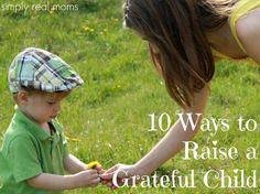 10 Ways to Raise a Grateful Child