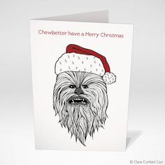 Star Wars Christmas Card: Chewbacca Funny by clarecorfieldcarr