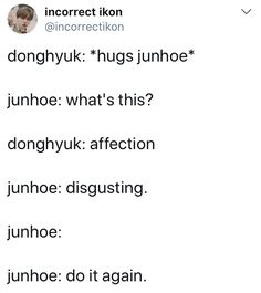Incorrect quote Dont Hurt Me, Hanbin, Croissant, Second Life, Kpop Groups, Ikon, Got7, It Hurts, Have Fun