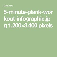 5-minute-plank-workout-infographic.jpg 1,200×3,400 pixels