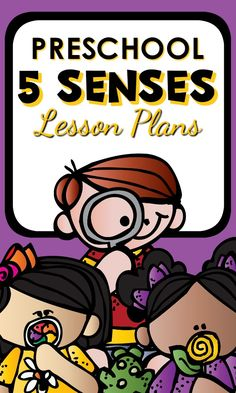 5 Senses Theme Preschool Lesson Plans-Over 30 hands-on ways to teach preschoolers about the five senses