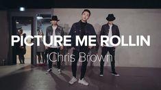 Picture Me Rollin - Chris Brown / Junsun Yoo Choreography