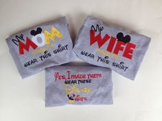 Disney family vacation t shirts! My Wife or My Mom Made me wear this shirt t-shirt tank, polo, or sweatshirt! Matching family disney shirts by TayleeTotBoutique on Etsy https://www.etsy.com/listing/242163289/disney-family-vacation-t-shirts-my-wife